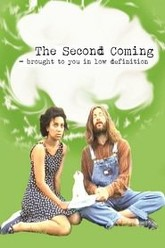 The Second Coming: Brought to You in Low Definition Trailer