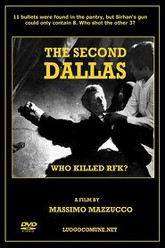 The Second Dallas: Who Killed RFK? Trailer