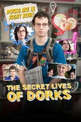 The Secret Lives of Dorks Trailer