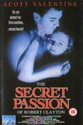 The Secret Passion of Robert Clayton Trailer