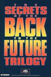 The Secrets of the Back to the Future Trilogy Trailer