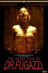 The Seduction of Dr. Fugazzi Trailer