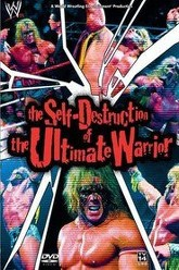 The Self Destruction of the Ultimate Warrior Trailer