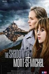 The shadow of Mont st. Michel Trailer