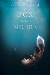 The Short Story of a Fox and a Mouse Trailer