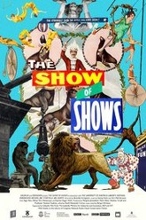The Show of Shows: 100 Years of Vaudeville, Circuses and Carnivals Trailer