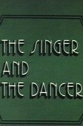 The Singer and the Dancer Trailer