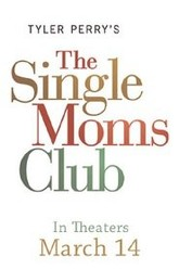The Single Moms Club Trailer