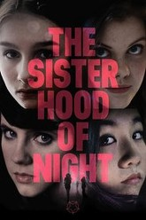 The Sisterhood of Night Trailer