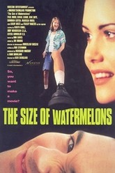 The Size of Watermelons Trailer