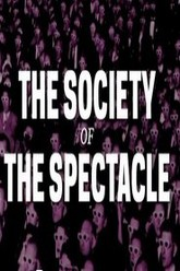 The Society of the Spectacle Trailer