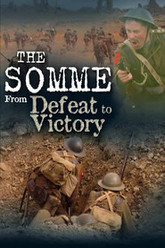 The Somme: From Defeat to Victory Trailer