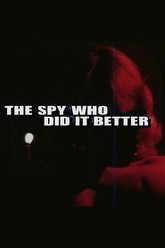 The Spy Who Did It Better Trailer
