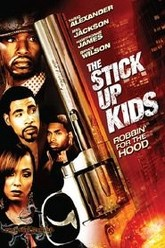 The Stick Up Kids Trailer
