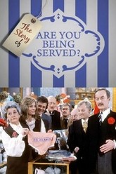 The Story of 'Are You Being Served?' Trailer