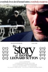 The Story of David Leonard Sutton Trailer