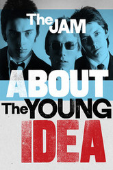 The Story of The Jam: About The Young Idea Trailer