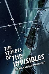 The Streets of the Invisibles Trailer