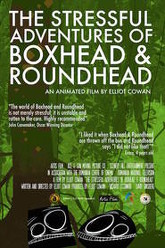 The Stressful Adventures of Boxhead & Roundhead Trailer