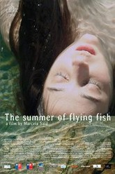 The Summer of Flying Fish Trailer