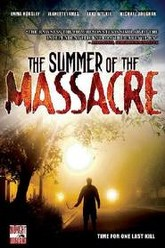 The Summer of the Massacre Trailer