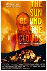 The Sun Behind the Clouds: Tibet's Struggle for Freedom Trailer