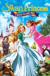 The Swan Princess: A Royal Family Tale Trailer