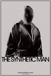 The Synthetic Man Trailer