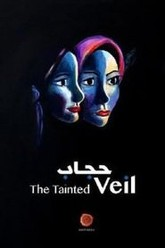 The Tainted Veil Trailer