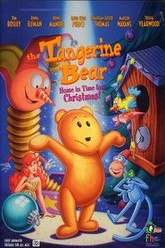 The Tangerine Bear: Home in Time for Christmas! Trailer