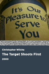 The Target Shoots First Trailer