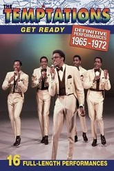 The Temptations - Get Ready: Definitive Performances 1965-1972 Trailer