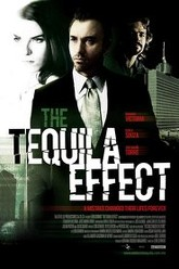 The Tequila Effect Trailer