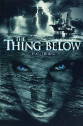 The Thing Below Trailer