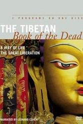The Tibetan Book of the Dead: A Way of Life Trailer