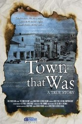 The Town That Was Trailer