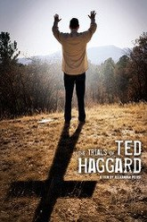 The Trials of Ted Haggard Trailer
