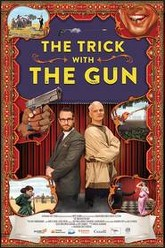 The Trick With the Gun Trailer