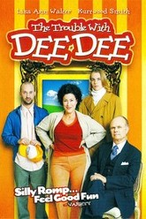 The Trouble with Dee Dee Trailer