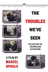 The Troubles We've Seen Trailer