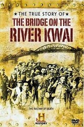 The True Story of the Bridge on the River Kwai Trailer