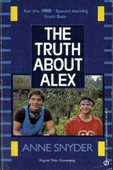 The Truth About Alex Trailer
