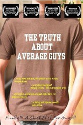 The Truth About Average Guys Trailer