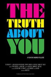 The Truth About You Trailer
