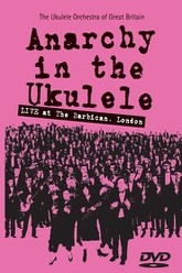 The Ukulele Orchestra of Great Britain - Anarchy in The Ukulele Trailer
