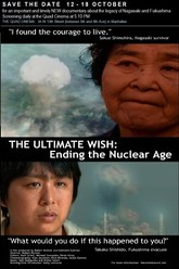 The Ultimate Wish: Ending The Nuclear Age Trailer