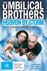 The Umbilical Brothers: Heaven by Storm Trailer