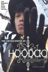 The United States of Hoodoo Trailer