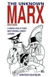 The Unknown Marx Brothers Trailer