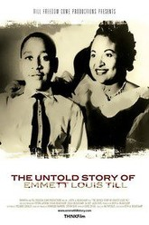 The Untold Story of Emmett Louis Till Trailer